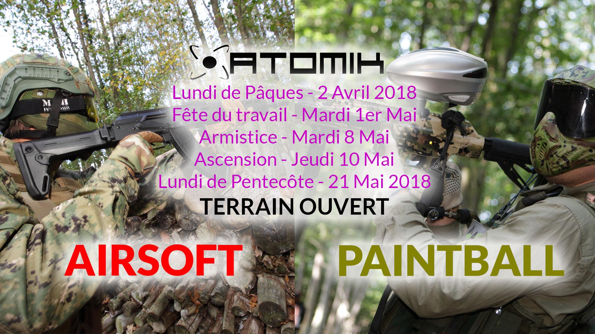 le terrain de paintball/airsoft sera ouvert tous les jours fériés 2018