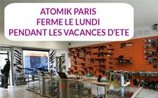 ATOMIK Paris ferme le lundi Pendant les Vacances